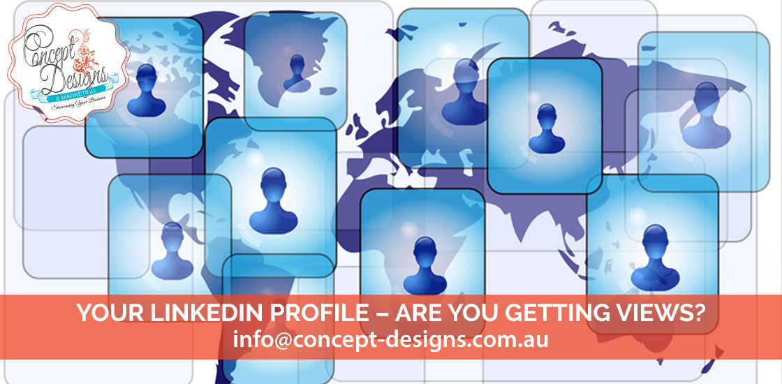 Your LinkedIn Profile – Are you getting views?