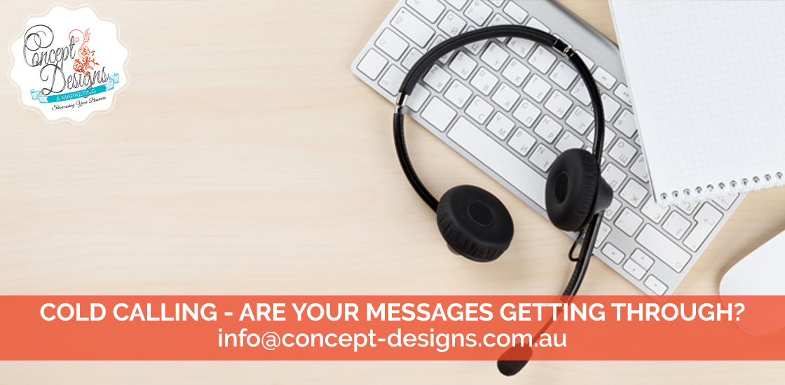 Cold Calling – are your messages getting through?