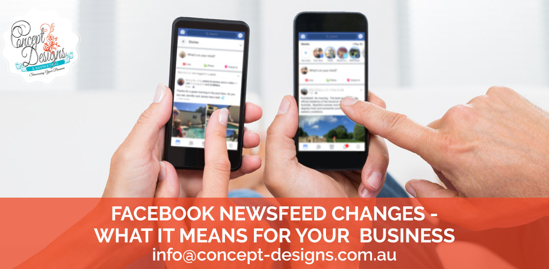 Facebook News Feed Changes – what does it mean for your business?