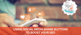 Using Social Media Buttons To Boost Your Seo