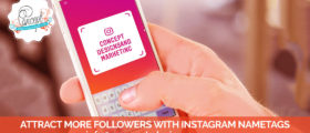 Nov 18   Concept Designs  Marketing Blog Images Attract More followers with Instagram Nametags 280x120 - Attract More Followers with Instagram Nametags